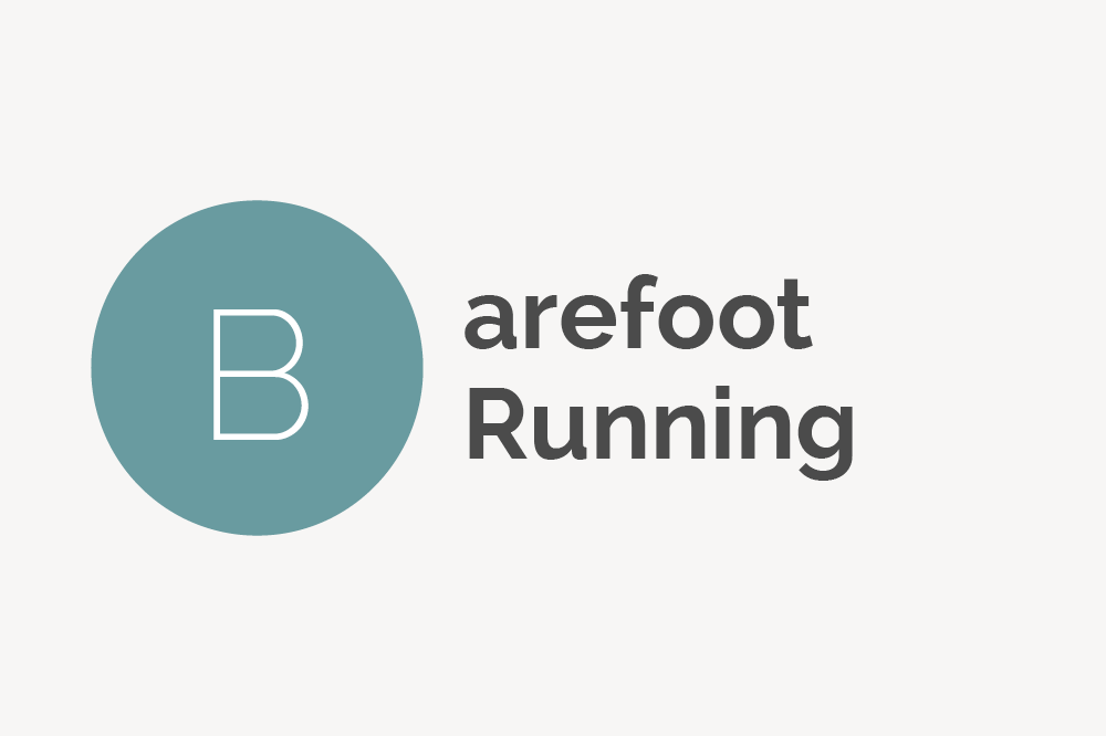 Barefoot Running Definition