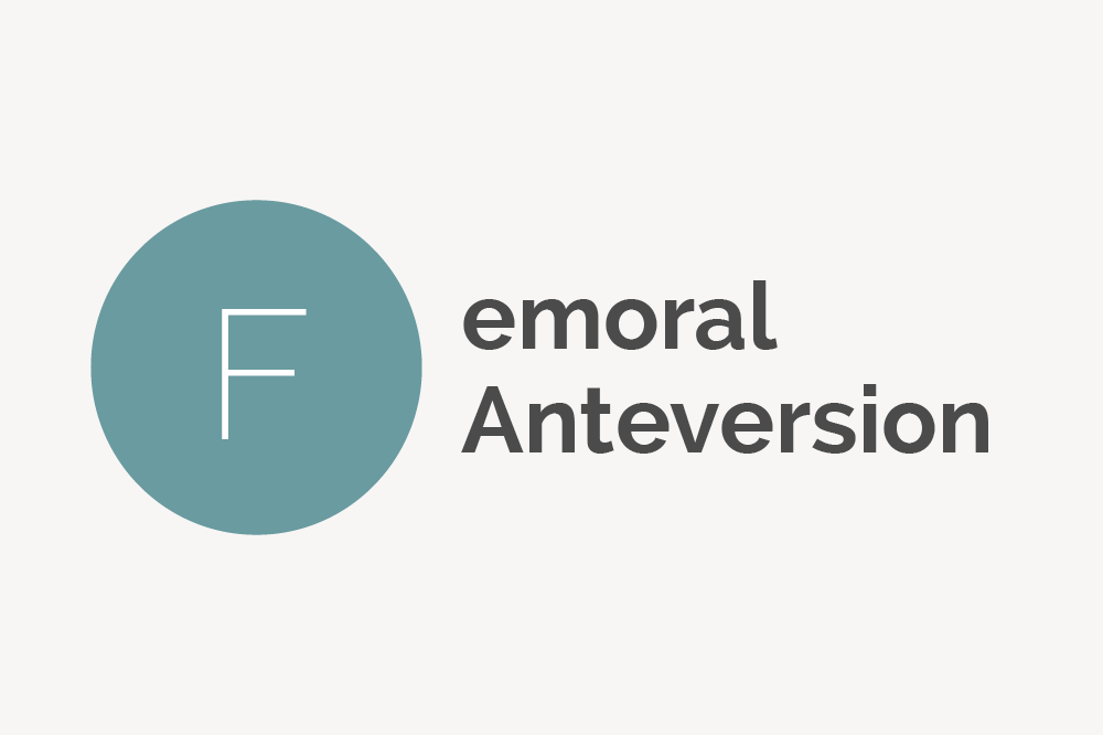 Femoral Anteversion Definition
