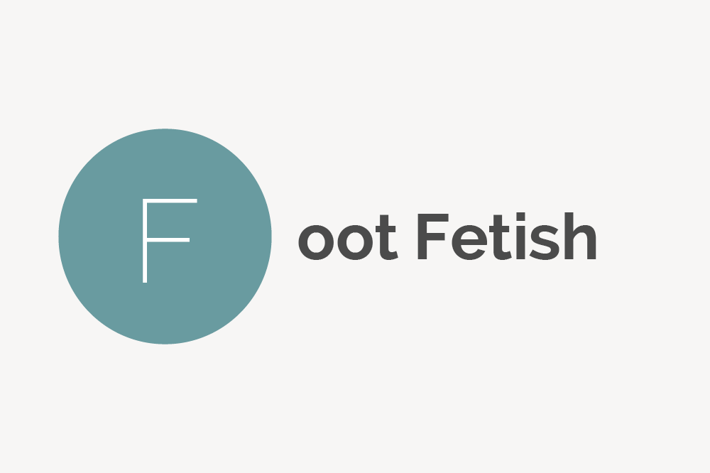 Foot Fetish Definition