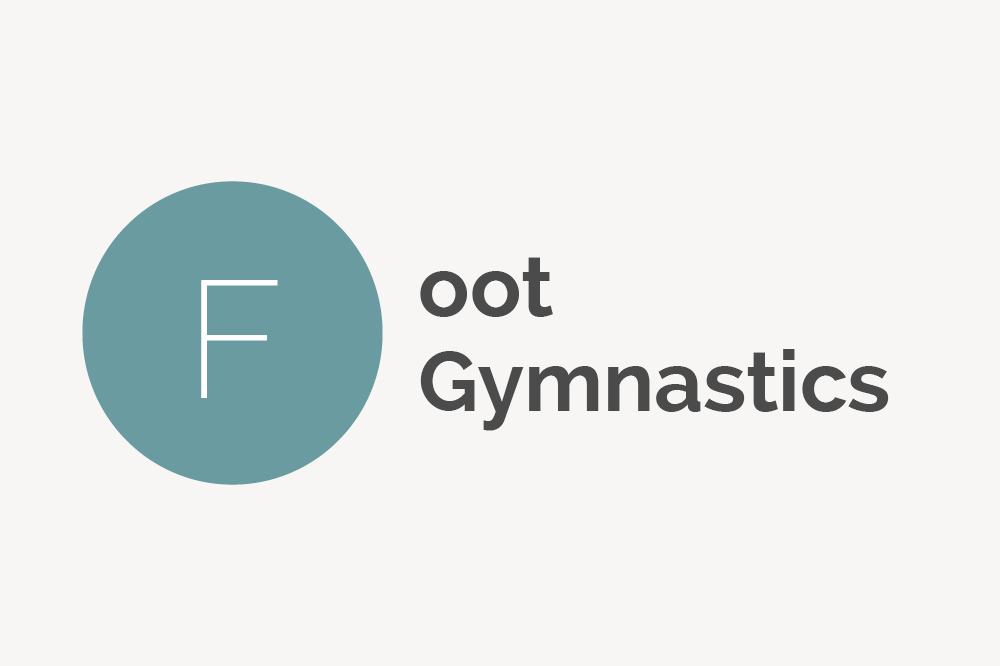 Foot Gymnastics Definition