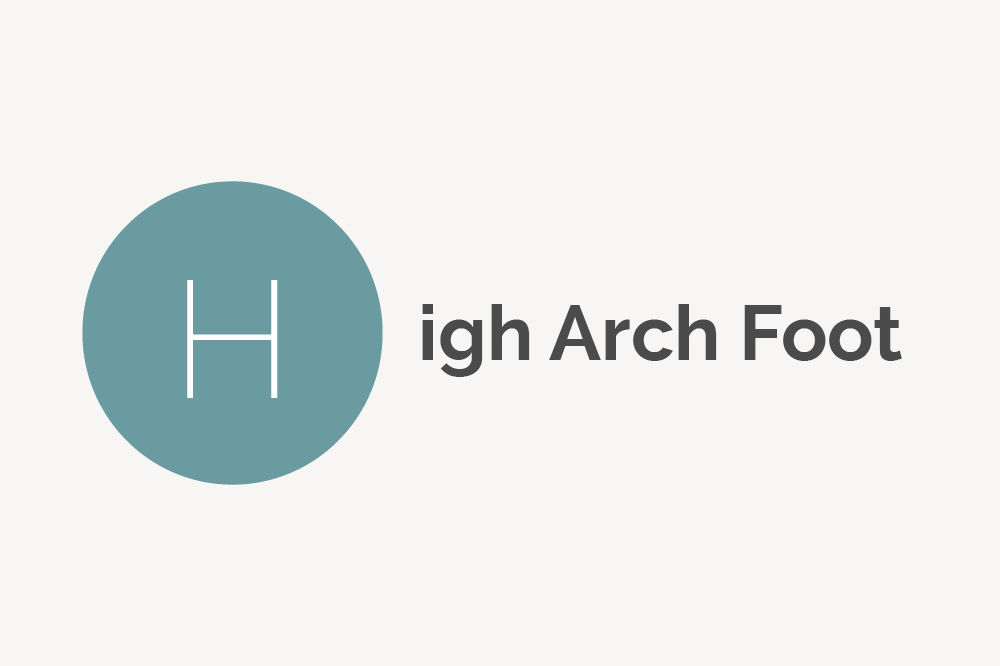High Arch Foot Definition