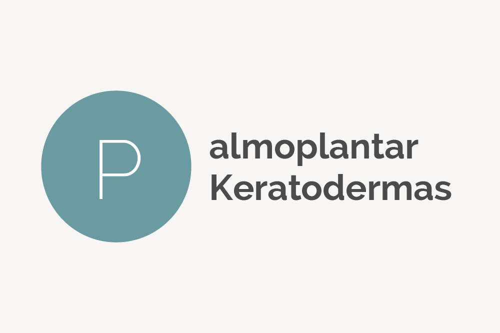 Palmoplantar Keratodermas Definition