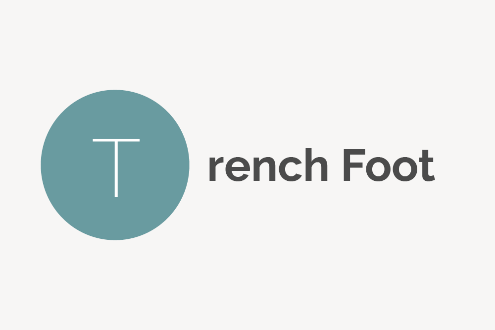 Trench Foot Definition